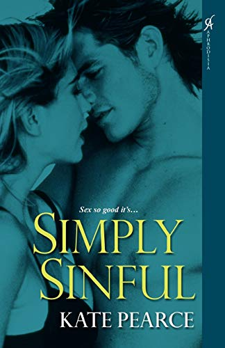 Simply Sinful (House of Pleasure): Pearce, Kate