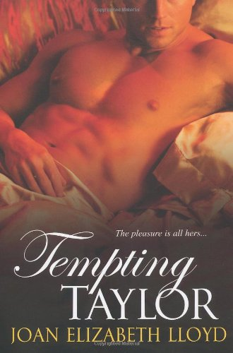 Tempting Taylor (0758223730) by Joan Elizabeth Lloyd