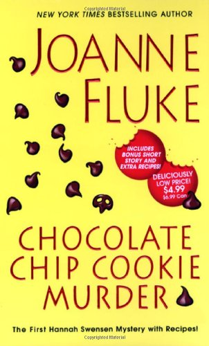 9780758225306: Chocolate Chip Cookie Murder (Hannah Swensen Mysteries)