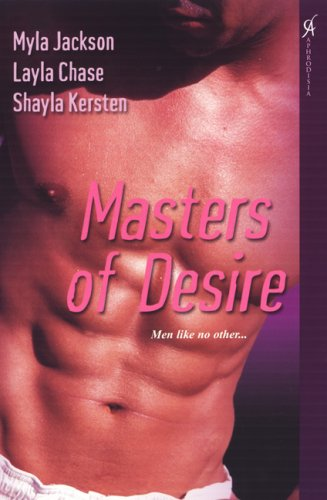 Masters of Desire: Chase, Layla, Jackson,