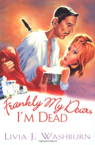 9780758225665: Frankly My Dear, I'm Dead (Literary Tour Series)