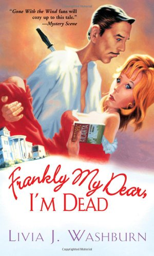 9780758225672: Frankly My Dear, I'm Dead (Literary Tour Series)