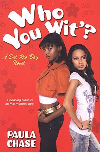 9780758225849: Who You Wit'?: A Del Rio Bay Clique Novel (del Rio Bay Clique Novels)