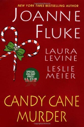 PP Candy Cane Murder (0758226012) by Fluke, Joanne; Levine, Laura; Meier, Leslie