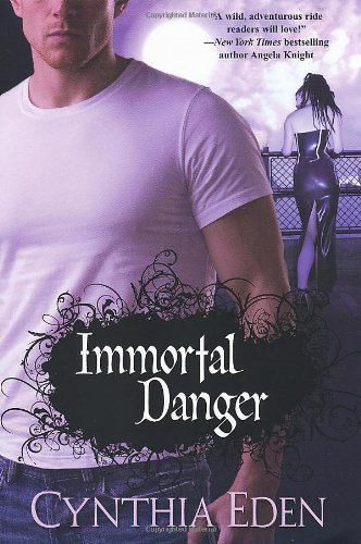 9780758226068: Immortal Danger (Brava Paranormal Romance)