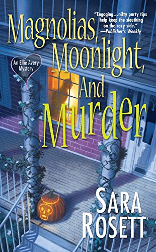 9780758226822: Magnolias, Moonlight, and Murder: An Ellie Avery Mystery