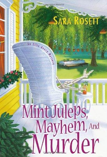 9780758226839: Mint Juleps, Mayhem, and Murder (An Ellie Avery Mystery)