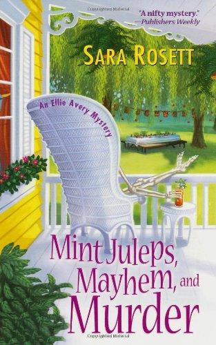 9780758226846: Mint Juleps, Mayhem, and Murder (Ellie Avery Mysteries)