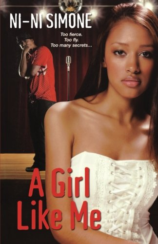 9780758228437: A Girl Like Me (Ni-Ni Girl Chronicles)