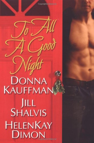 9780758228499: To All A Good Night (Brava Contemporary Romance)