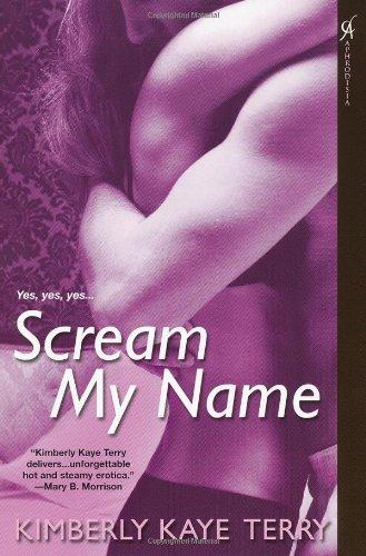 Scream My Name: Kimberly Kaye Terry