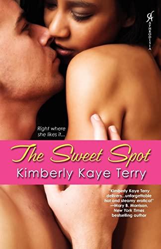 The Sweet Spot: Terry, Kimberly Kaye