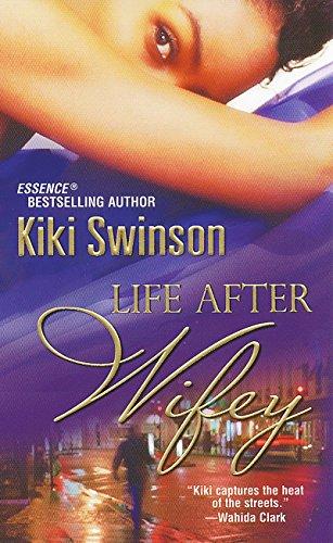 Life After Wifey: Swinson, Kiki