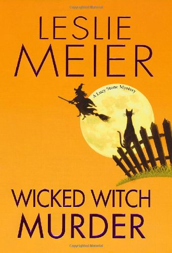 9780758229298: Wicked Witch Murder (Lucy Stone Mysteries)