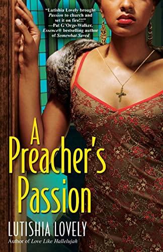 9780758229410: A Preacher's Passion (Hallelujah Love)