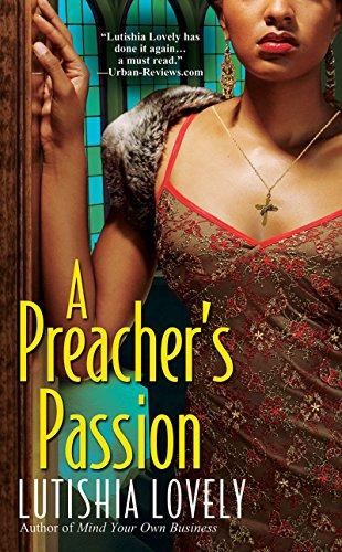 9780758229427: A Preacher's Passion (Hallelujah Love)