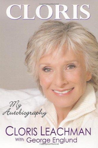Cloris: My Autobiography: Cloris Leachman