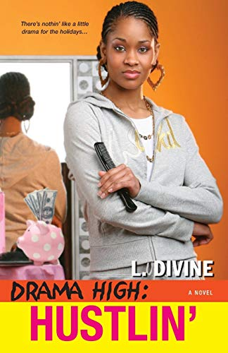 Drama High: Hustlin': L. Divine