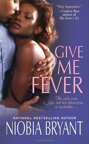 9780758231420: Give Me Fever (Strong Family Novels)