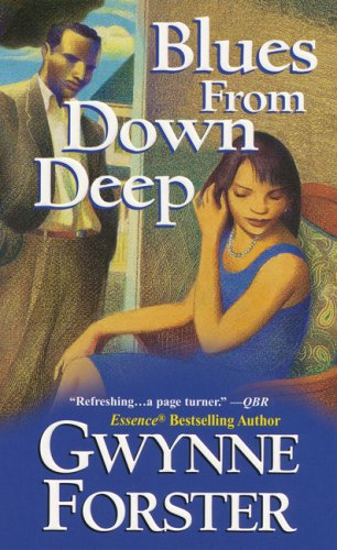 Blues From Down Deep: Gwynne Forster