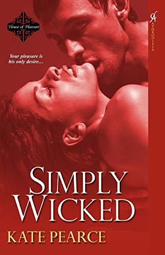 Simply Wicked: Kate, Pearce