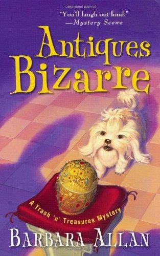 9780758234223: Antiques Bizarre (Trash 'n' Treasures Mysteries)