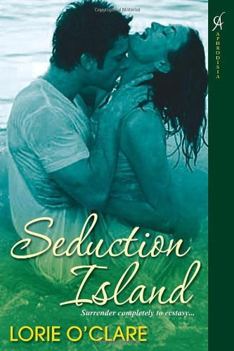 Seduction Island: Lorie O'Clare