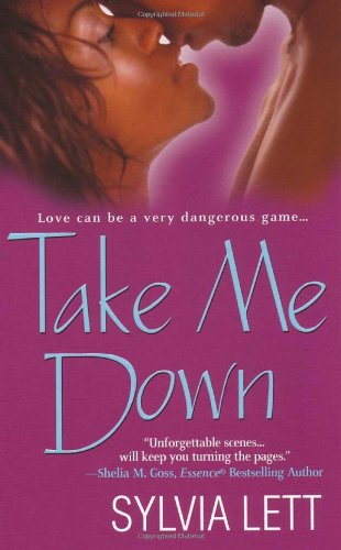Take Me Down: Sylvia Lett