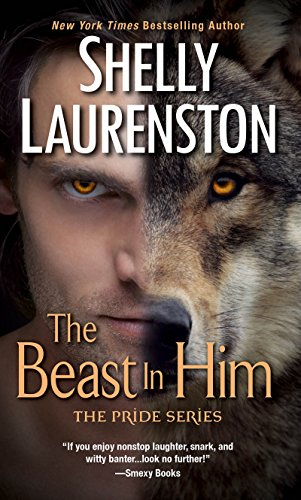 9780758234865: The Beast In Him (The Pride Series)