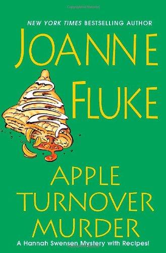 Apple Turnover Murder (Hannah Swensen Mysteries): Fluke, Joanne