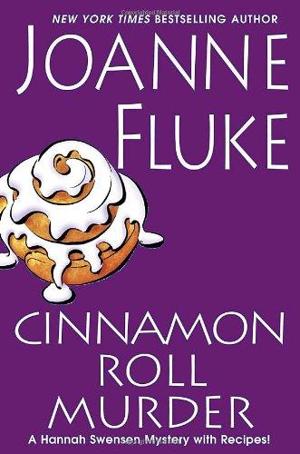 Cinnamon Roll Murder (Hannah Swensen Mysteries): Fluke, Joanne