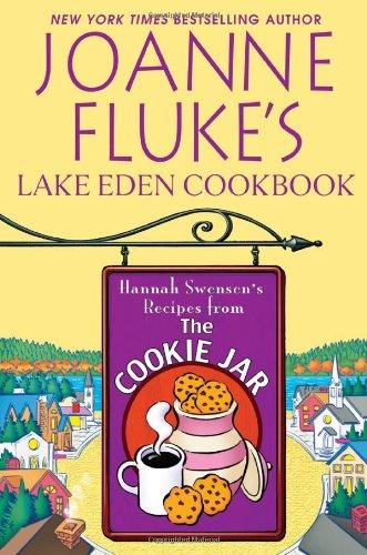 9780758234971: Joanne Fluke's Lake Eden Cookbook: Hannah Swensen's Recipes from the Cookie Jar