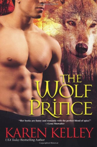 The Wolf Prince (0758238401) by Karen Kelley