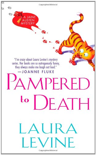 Pampered to Death (Jaine Austen Mysteries) (0758238487) by Levine, Laura
