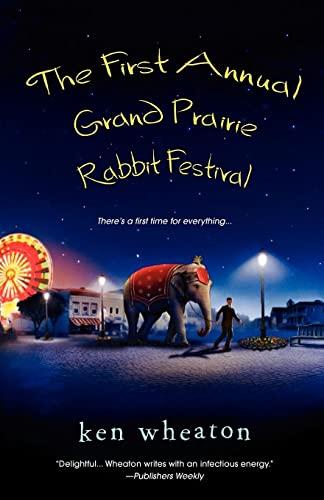 9780758238528: The First Annual Grand Prairie Rabbit Festival