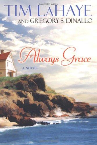 Always Grace: Tim LaHaye; Gregory S. Dinallo