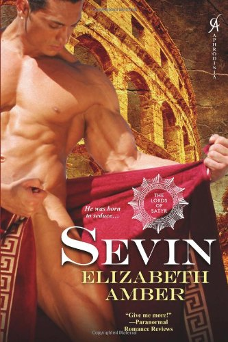 9780758241313: Sevin: The Lords of Satyr