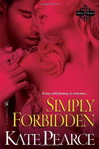 9780758241399: Simply Forbidden (House of Pleasure)