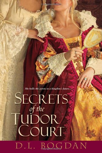 9780758241993: Secrets of the Tudor Court