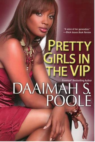 Pretty Girls in the VIP: Poole, Daaimah S.