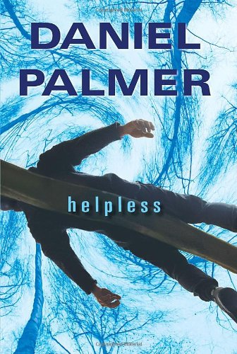 Helpless: Palmer, Daniel