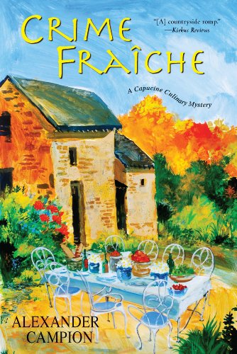 9780758246721: Crime Fraiche (Capucine Culinary Mysteries)