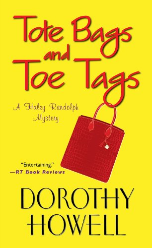 9780758253330: Tote Bags and Toe Tags (Haley Randolph Mysteries)
