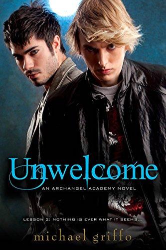 9780758253392: Unwelcome (Archangel Academy Novels)