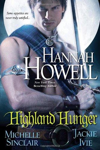 Highland Hunger: Howell, Hannah; Sinclair, Michele; Ivie, Jackie