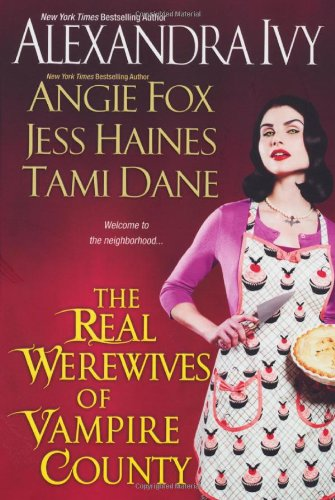 9780758261588: The Real Werewives of Vampire County