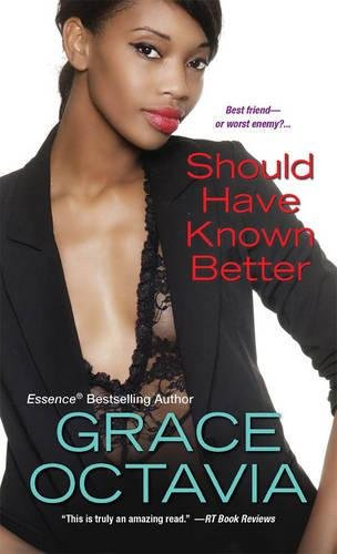 Should Have Known Better: Octavia, Grace