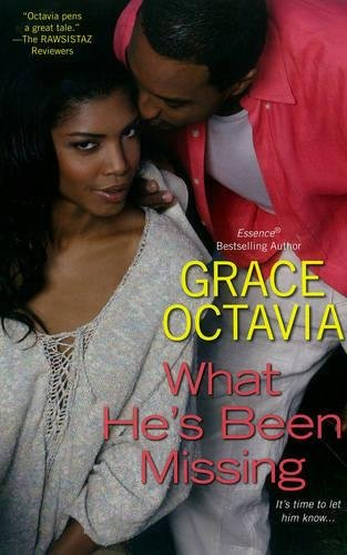 What He's Been Missing: Octavia, Grace