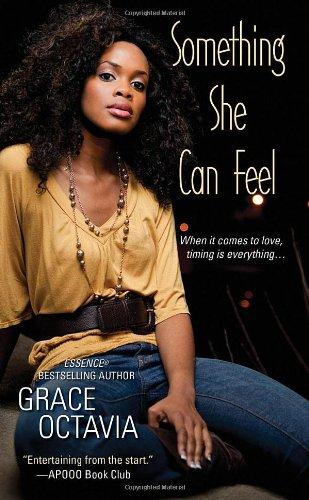 Something She Can Feel: Grace Octavia
