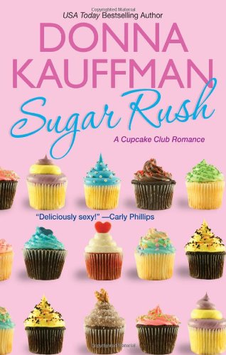 9780758266347: Sugar Rush (Cupcake Club)